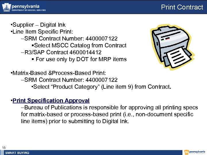 Print Contract • Supplier – Digital Ink • Line Item Specific Print: –SRM Contract