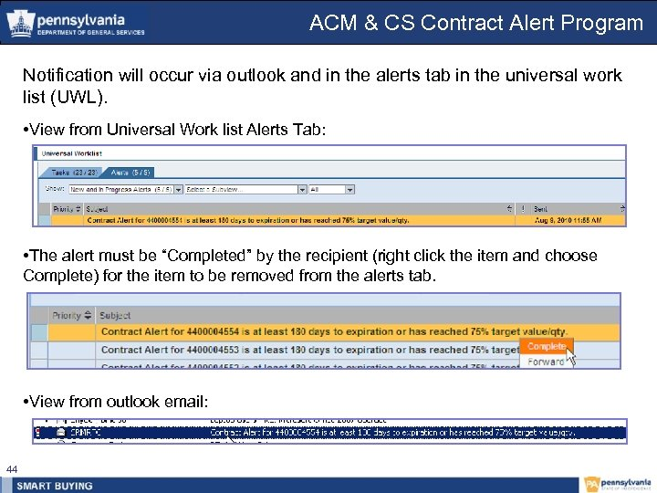 ACM & CS Contract Alert Program Notification will occur via outlook and in the