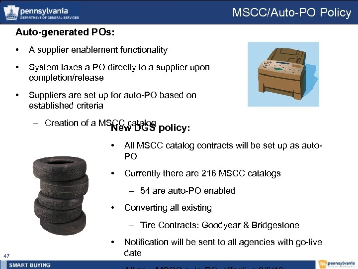 MSCC/Auto-PO Policy Auto-generated POs: • A supplier enablement functionality • System faxes a PO