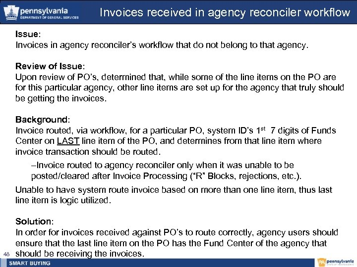 Invoices received in agency reconciler workflow Issue: Invoices in agency reconciler's workflow that do