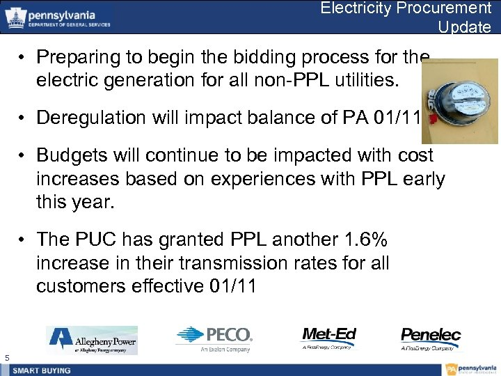 Electricity Procurement Update • Preparing to begin the bidding process for the electric generation