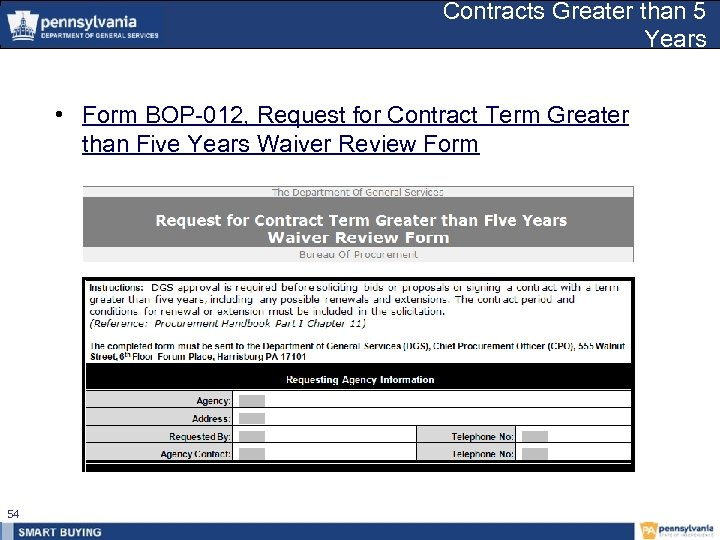 Contracts Greater than 5 Years • Form BOP-012, Request for Contract Term Greater than
