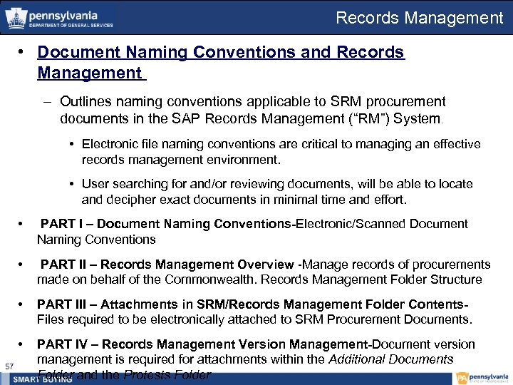 Records Management • Document Naming Conventions and Records Management – Outlines naming conventions applicable