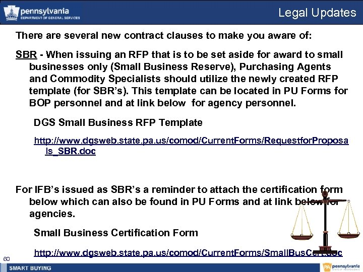 Legal Updates There are several new contract clauses to make you aware of: SBR