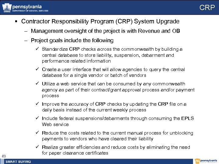 CRP § Contractor Responsibility Program (CRP) System Upgrade – Management oversight of the project