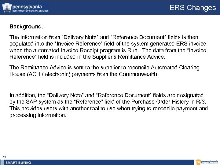 "ERS Changes Background: The information from ""Delivery Note"" and ""Reference Document"" fields is then"