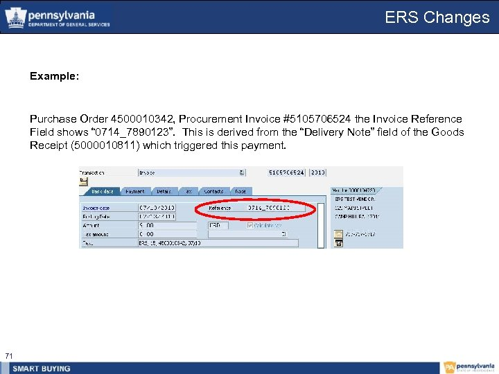 ERS Changes Example: Purchase Order 4500010342, Procurement Invoice #5105706524 the Invoice Reference Field shows
