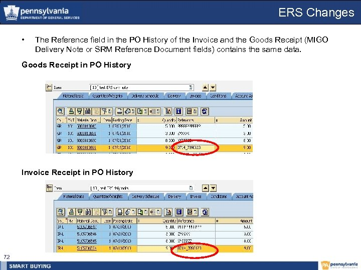 ERS Changes • The Reference field in the PO History of the Invoice and