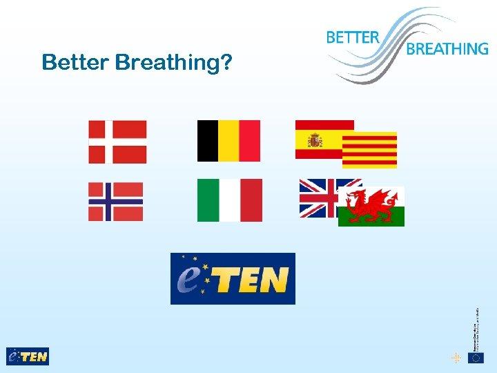 Better Breathing?