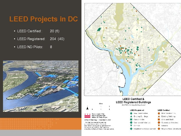 LEED Projects in DC • LEED Certified : 20 (6) • LEED Registered: 204