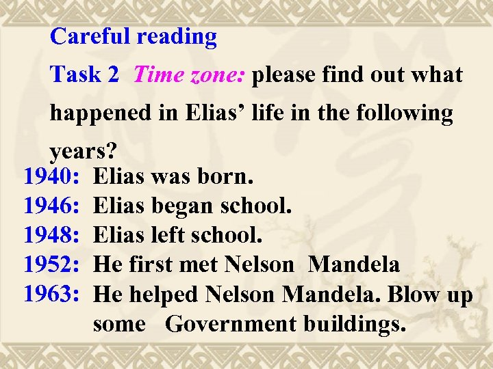 Careful reading Task 2 Time zone: please find out what happened in Elias' life
