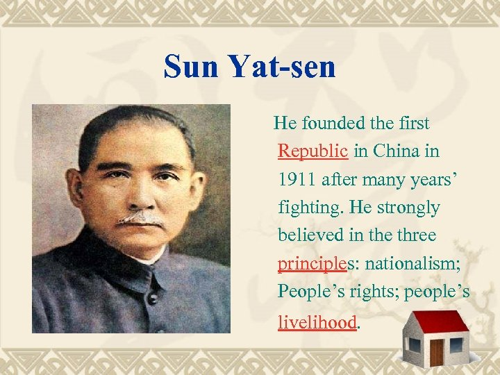 Sun Yat-sen He founded the first Republic in China in 1911 after many years'