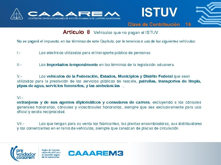 ISTUV Clave de Contribución 19 Artículo 8 Vehículos que no pagan el ISTUV No