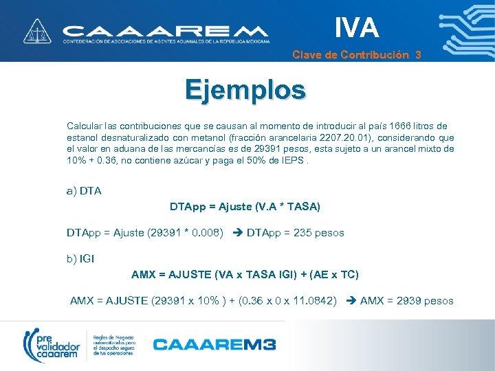 IVA Clave de Contribución 3 Ejemplos Calcular las contribuciones que se causan al momento