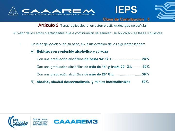IEPS Clave de Contribución 5 Artículo 2 Tasas aplicables a los actos o actividades