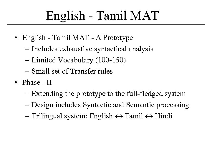 English - Tamil MAT • English - Tamil MAT - A Prototype – Includes