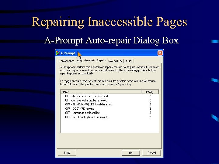 Repairing Inaccessible Pages A-Prompt Auto-repair Dialog Box