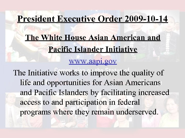 President Executive Order 2009 -10 -14 The White House Asian American and Pacific Islander