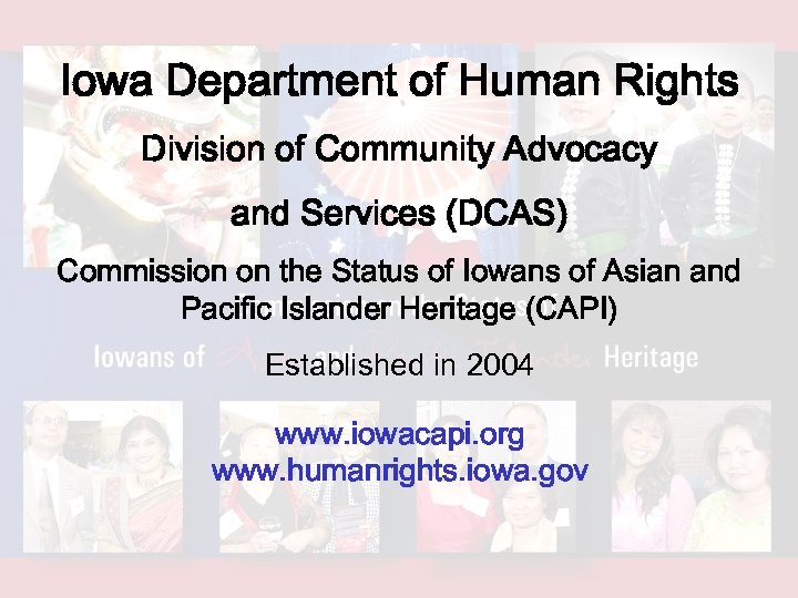 Iowa Department of Human Rights Division of Community Advocacy and Services (DCAS) Commission on