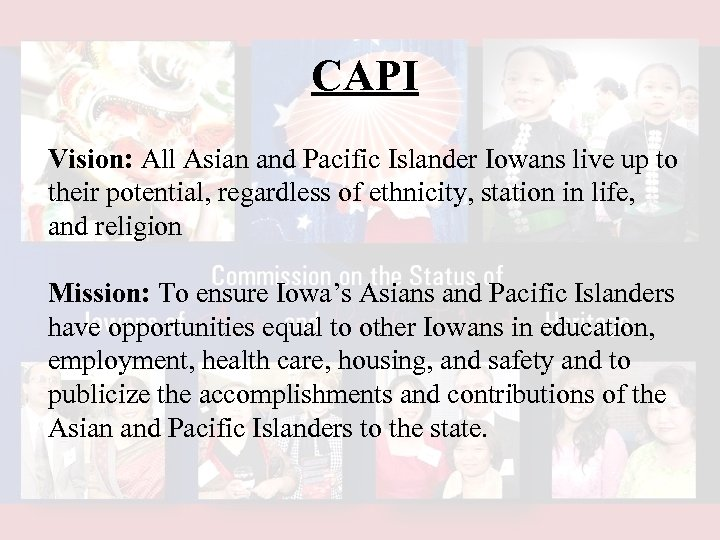 CAPI Vision: All Asian and Pacific Islander Iowans live up to their potential, regardless