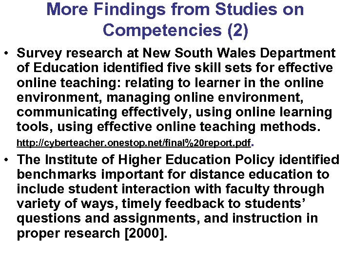 More Findings from Studies on Competencies (2) • Survey research at New South Wales