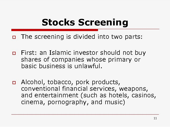 Stocks Screening o o o The screening is divided into two parts: First: an