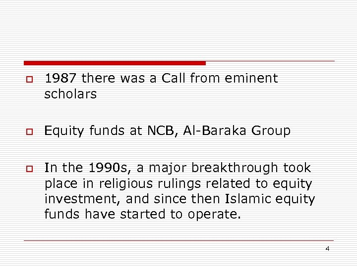 o o o 1987 there was a Call from eminent scholars Equity funds at