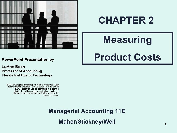 CHAPTER 2 Measuring Product Costs Power. Point Presentation by Lu. Ann Bean Professor of