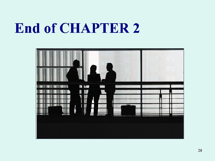 End of CHAPTER 2 28