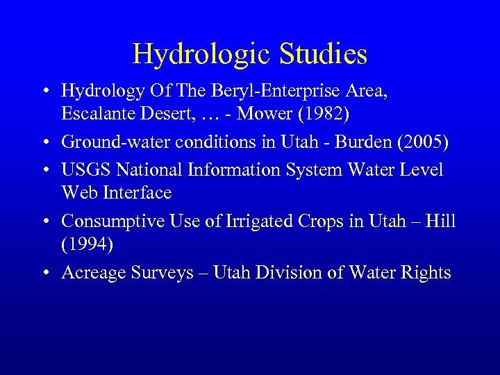 Hydrologic Studies • Hydrology Of The Beryl-Enterprise Area, Escalante Desert, … - Mower (1982)