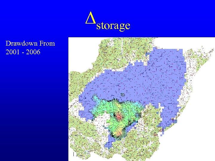 Δstorage Drawdown From 2001 - 2006