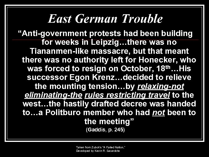 """East German Trouble """"Anti-government protests had been building for weeks in Leipzig…there was no"""