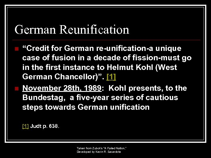 """German Reunification n n """"Credit for German re-unification-a unique case of fusion in a"""