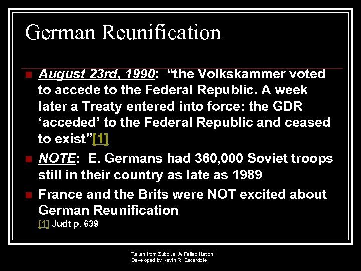 """German Reunification n August 23 rd, 1990: """"the Volkskammer voted to accede to the"""