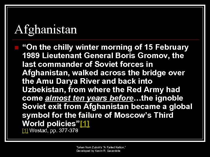 """Afghanistan n """"On the chilly winter morning of 15 February 1989 Lieutenant General Boris"""
