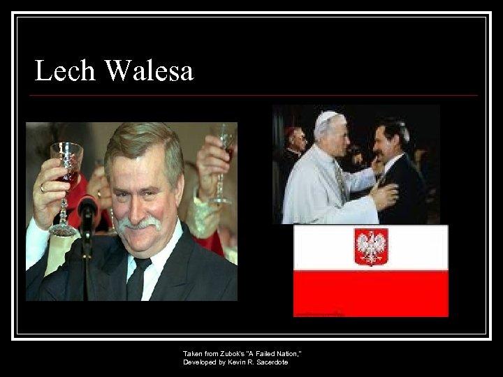 Lech Walesa Taken from Zubok's