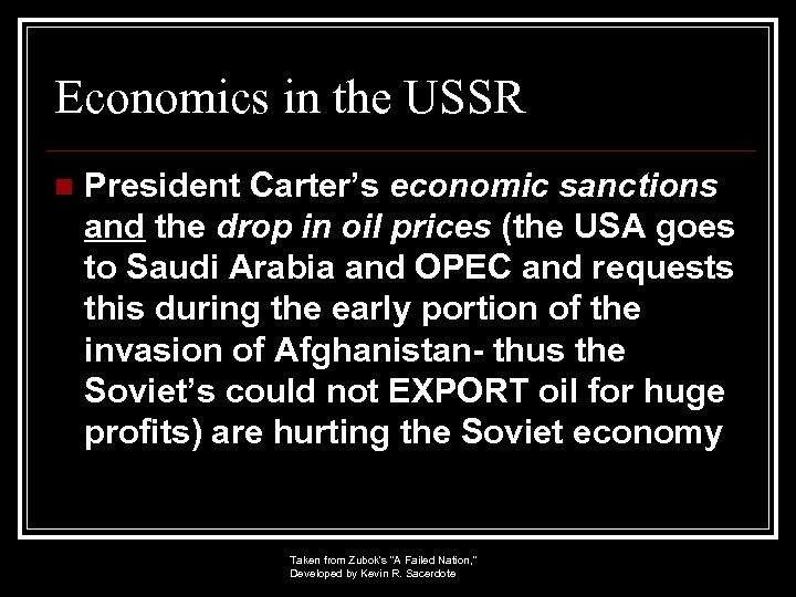 Economics in the USSR n President Carter's economic sanctions and the drop in oil