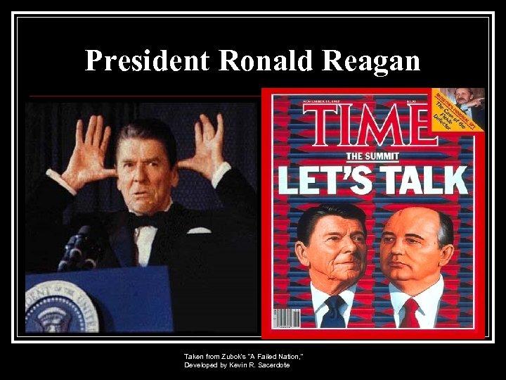 President Ronald Reagan Taken from Zubok's