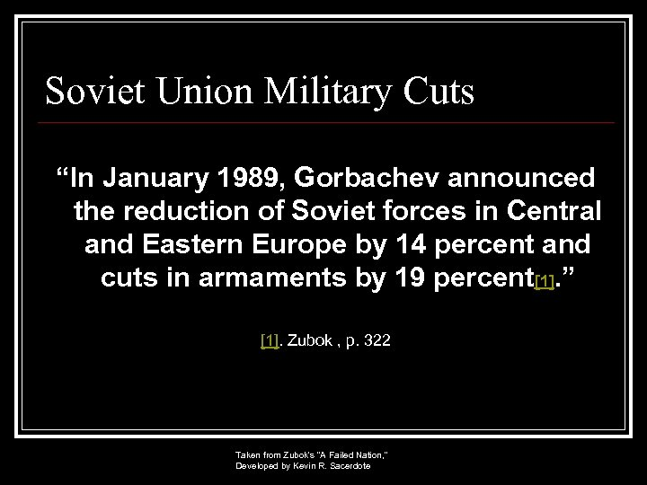 """Soviet Union Military Cuts """"In January 1989, Gorbachev announced the reduction of Soviet forces"""