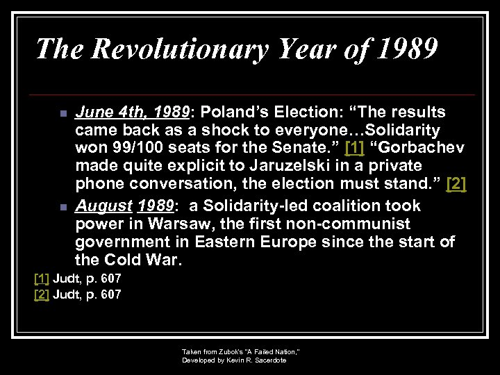 """The Revolutionary Year of 1989 n n June 4 th, 1989: Poland's Election: """"The"""