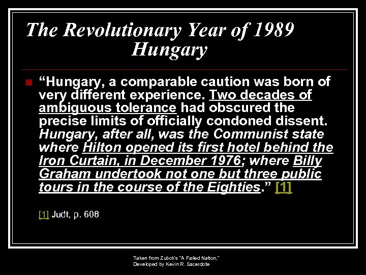"""The Revolutionary Year of 1989 Hungary n """"Hungary, a comparable caution was born of"""