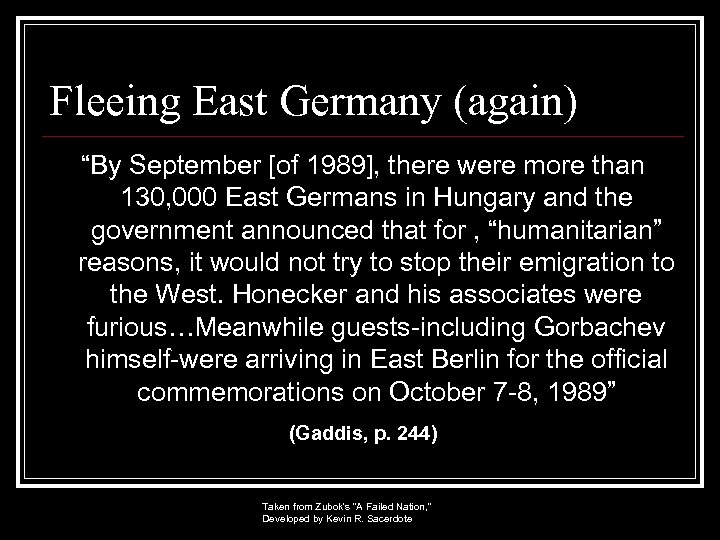 """Fleeing East Germany (again) """"By September [of 1989], there were more than 130, 000"""