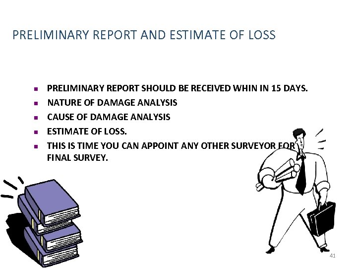 PRELIMINARY REPORT AND ESTIMATE OF LOSS n n n PRELIMINARY REPORT SHOULD BE RECEIVED