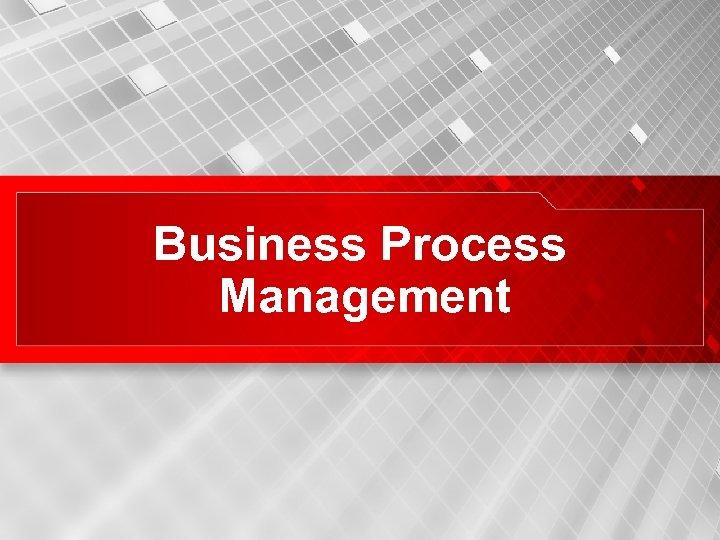 Business Process Management 18