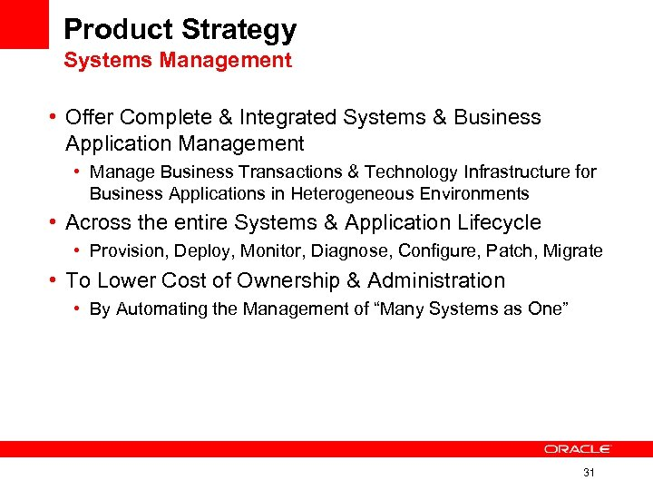 Product Strategy Systems Management • Offer Complete & Integrated Systems & Business Application Management
