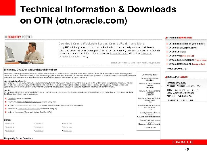 Technical Information & Downloads on OTN (otn. oracle. com) 49