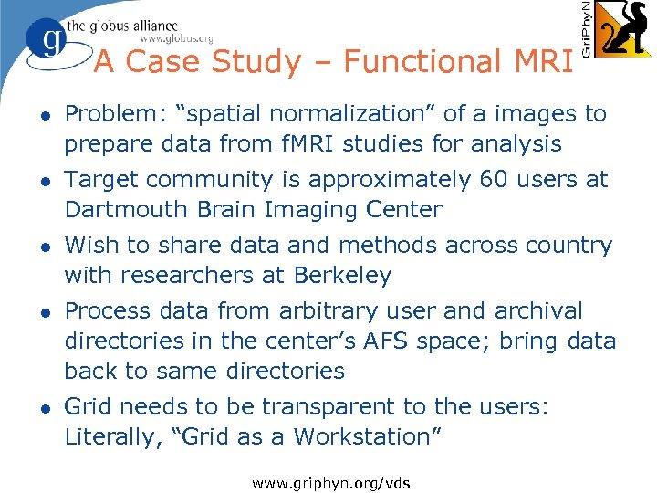 """A Case Study – Functional MRI l Problem: """"spatial normalization"""" of a images to"""