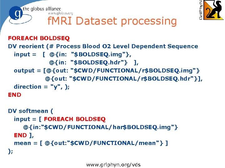 f. MRI Dataset processing FOREACH BOLDSEQ DV reorient (# Process Blood O 2 Level