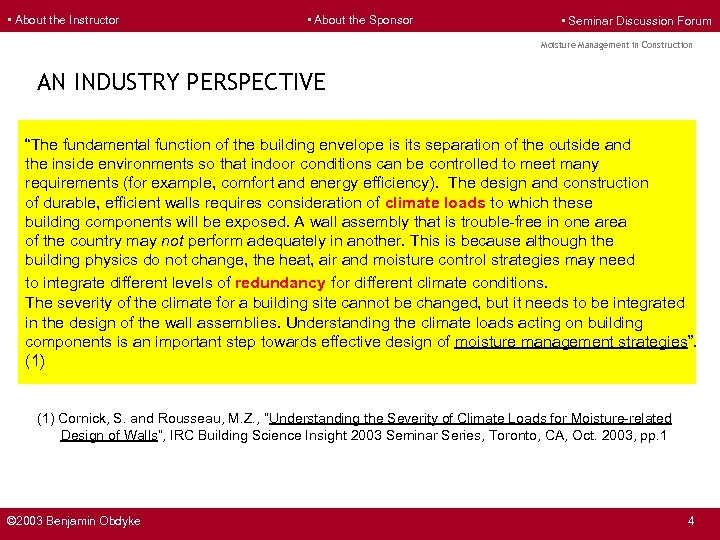 • About the Instructor • About the Sponsor • Seminar Discussion Forum Moisture