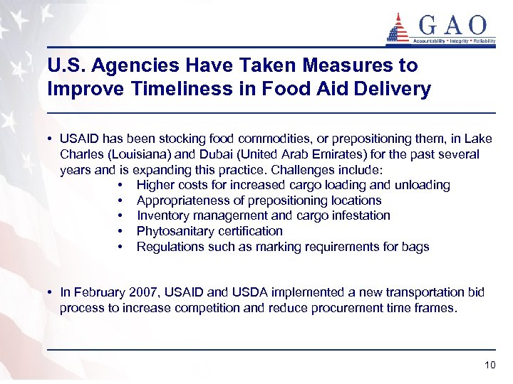 U. S. Agencies Have Taken Measures to Improve Timeliness in Food Aid Delivery •